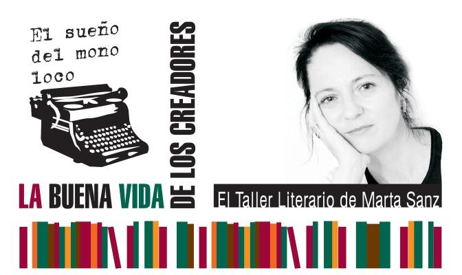 El Taller Literario de Marta Sanz para La Buena Vida