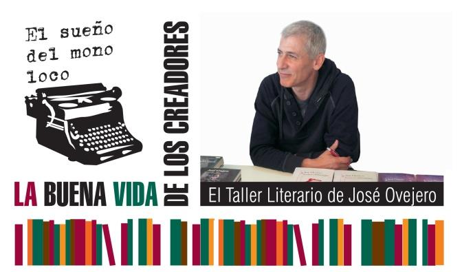 El Taller Literario de José Ovejero para La Buena Vida