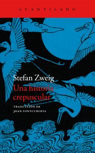 Una historia crepuscular. Stefan Zweig